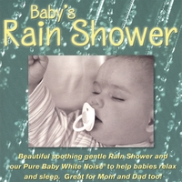 PureWhiteNoise.com | Baby's Rain Shower CD