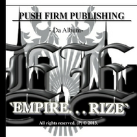 Push Firm | Empire... Rize (Push Firm Publishing Presents)