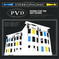 PVD | Down for the Get Down