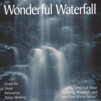 PureWhiteNoise.com | Wonderful Waterfall