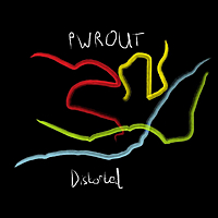 Pwrout | Distorted