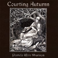 Pamela Wyn Shannon | Courting Autumn