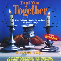 Paul Zim | Together - The Friday Night Shabbat Sing-A-Long