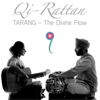 Qi-Rattan | Tarang - The Divine Flow