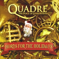 Quadre - The Voice of Four Horns | Horns for the Holidays