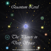 Quantum Level | The Planets in Deep Space