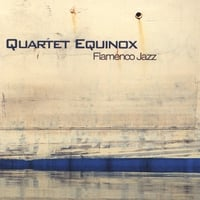 Quartet Equinox | Flamenco Jazz