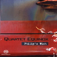 Quartet Equinox | Philip's Wish
