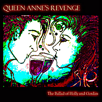 Queen Anne's Revenge | The Ballad of Holly and Gordon