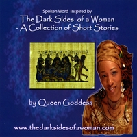 Queen Goddess | Spoken Word Inspired By The Dark Sides Of A Woman -a Collection Of Short Stories