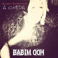 Queen Rosemary A. Omeda | Babim Ooh
