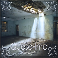 Quese Imc | Bluelight ***BUY ON ITUNES***