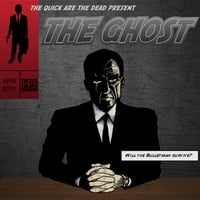 The Quick Are the Dead | The Ghost