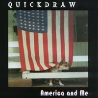 AMERICA AND ME - QUICKDRAW CD COVER