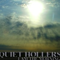 Quiet Hollers | I Am the Morning