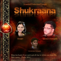 Quincy Chettupally | Shukraana
