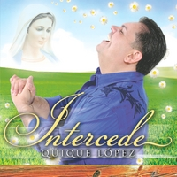Quique Lopez | Intercede