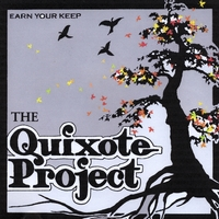 The Quixote Project | Earn Your Keep