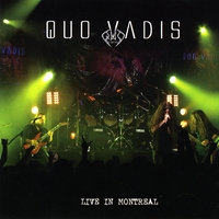 Quo Vadis | Live in Montreal