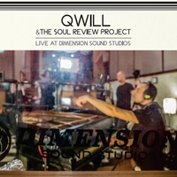Qwill & The Soul Review Project | Qwill & The Soul Review Project (Live At Dimension Sound Studios)