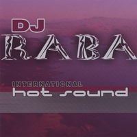 DJ Raba | International Hot Sound
