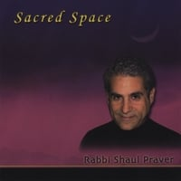 Rabbi Shaul Praver | Sacred Space