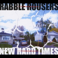 Rabble Rousers | New Hard Times