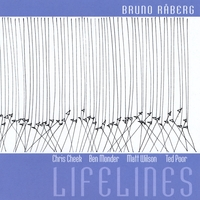 Bruno Raberg/chris Cheek, Ben Monder | Lifelines