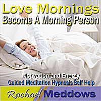 Rachael Meddows | Become a Morning Person, Love Mornings, Motivation & Energy, Guided Meditation, Hypnosis & Self Help