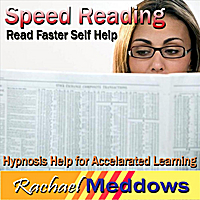 Rachael Meddows | Speed Reading: Hypnosis Help for Accelarated Learning, Read Faster, Self Help