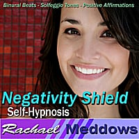 Rachael Meddows | Negativity Shield Self-Hypnosis: Binaural Beats Solfeggio Tones Positive Affirmations