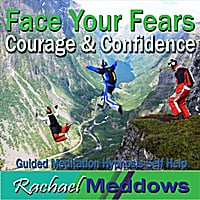Rachael Meddows | Face Your Fears, Courage & Confidence (Guided Meditation Hypnosis Self Help)