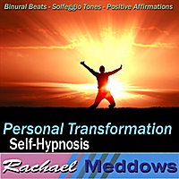 Rachael Meddows | Personal Transformation Self-Hypnosis: Binaural Beats Solfeggio Tones Positive Affirmations