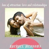 Rachael Meddows | Law of Attraction: Love & Relationships Hypnosis (Positive Affirmations & Meditation)