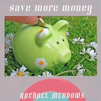 Rachael Meddows | Save More Money Now Hypnosis (Positive Affirmations & Meditation)