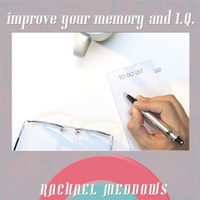 Rachael Meddows | Improve Your Memory and I.Q. (Self-Hypnosis)