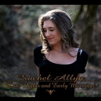 Rachel Allyn | Late Nights and Early Mornings