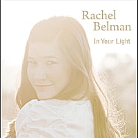 Rachel Belman | In Your Light