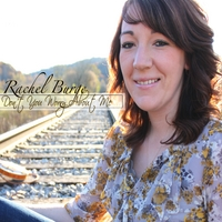 Rachel Burge | Don't You Worry About Me