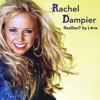 Rachel Dampier & Featuring Ricky Braddy | Resilient By Love