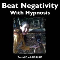Rachel Frank Ms Chhp | Beat Negativity With Self Hypnosis