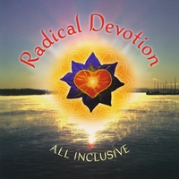Radical Devotion | All Inclusive