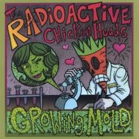 The Radioactive Chicken Heads | Growing Mold