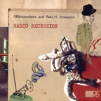 Onedependent & Taki76 | RADIO RECESSION