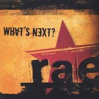 RAE | What's Next?