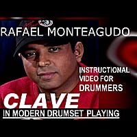 Rafael Monteagudo | Clave in Modern Drumset Playing