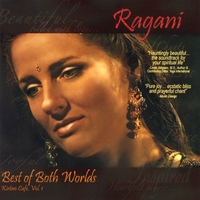 Ragani | Best of Both Worlds (Kirtan Cafe Vol. 1)
