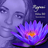 Ragani | Vishnu 360 (Mantra Beat Series)