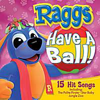 Raggs | Have A Ball!