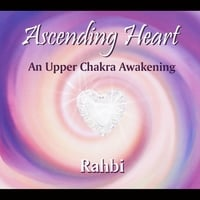 Rahbi Crawford | Ascending Heart: An Upper Chakra Awakening